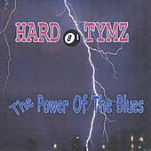 The Power of the Blues by Hard Tymz