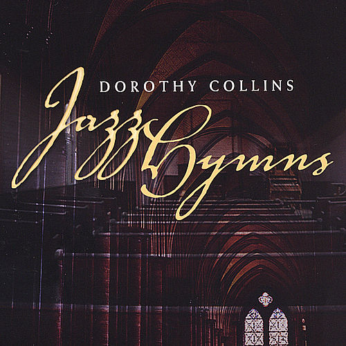 Jazz Hymns by Dorothy Collins