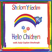 Play & Download Shalom Yeladim/Hello Children by Judy Caplan Ginsburgh | Napster