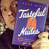 Play & Download Tasteful Nudes by Dave Hill | Napster