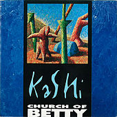 Play & Download Kashi by Church of Betty | Napster