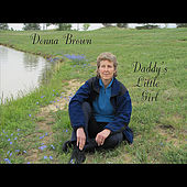Play & Download Daddy's Little Girl by Donna Brown | Napster