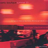 Lounge Meditations Volume 3 by Sonic Boutique