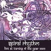 Live @ Turning of the Year 2002 by Spiral Rhythm