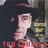 Play & Download 'American Heart' (part one) by Tom Lambert | Napster