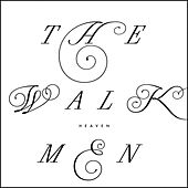Play & Download Heaven by The Walkmen | Napster