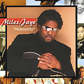 Play & Download Humanity by Miles Jaye | Napster