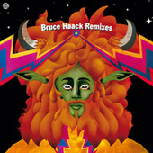 Bruce Haack Remixes by Bruce Haack