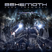 Play & Download Behemoth by Jack Trammell | Napster