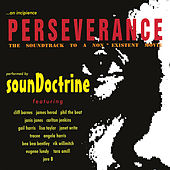 Play & Download Perseverance: The Soundtrack To A Non Existent Movie by SounDoctrine | Napster