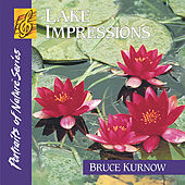 Play & Download Lake Impressions by Bruce Kurnow | Napster