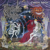 Play & Download A Social Grace by Psychotic Waltz | Napster