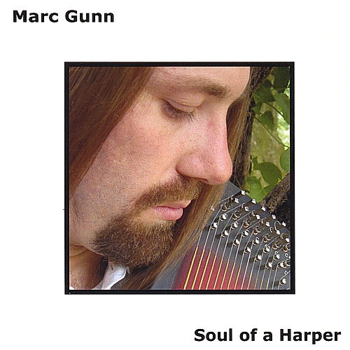 Play & Download Soul of a Harper by Marc Gunn | Napster