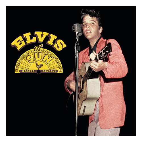 Play & Download Elvis At Sun by Elvis Presley | Napster