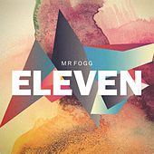 Play & Download Eleven by Mr Fogg | Napster