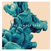 Play & Download The Temper Trap by The Temper Trap | Napster