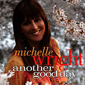 Play & Download Another Good Day by Michelle Wright | Napster