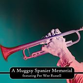 Play & Download A Muggsy Spanier Memorial by Muggsy Spanier | Napster