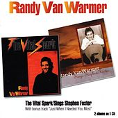 Play & Download The Vital Spark / Sings Stephen Foster by Randy Van Warmer | Napster