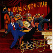 Our Kinda Jive by The Jive Aces