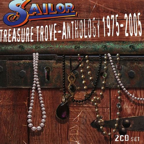 Play & Download Treasure Trove: Anthology 1975-2005 by Sailor & I | Napster