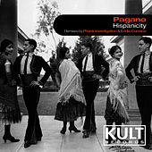 KULT Records Presents: Hispanicity by Pagano