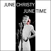 Play & Download June Time by June Christy | Napster