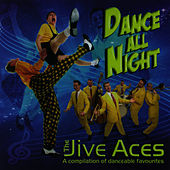 Dance All Night by The Jive Aces