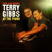 Play & Download Steve Allen Presents Terry Gibbs At The Piano by Terry Gibbs | Napster