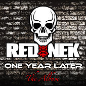 Play & Download One Year Later by Rednek | Napster