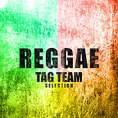 Reggae Tag Team Selection Platinum Edition by Various Artists