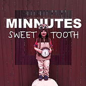 Play & Download Sweet Tooth by Minnutes | Napster