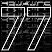 Play & Download 77 by Hawkwind | Napster