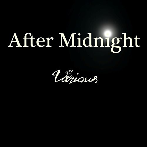 Play & Download After Midnight by Various Artists | Napster