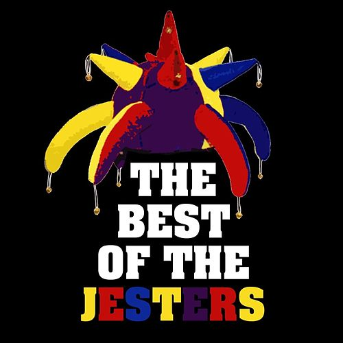 Play & Download The Best Of The Jesters by The Jesters | Napster