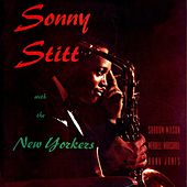 Sonny Stitt With The New Yorkers by Sonny Stitt
