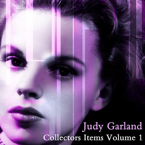 Play & Download Collectors Items Volume 1 by Judy Garland | Napster