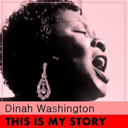 This Is My Story by Dinah Washington