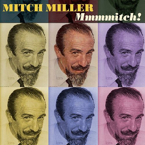 Play & Download Mmmmitch! by Mitch Miller | Napster