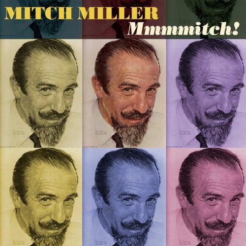 Mmmmitch! by Mitch Miller