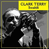 Swahili by Clark Terry