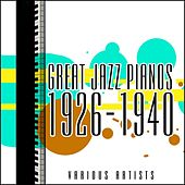 Great Jazz Pianos 1926-1940 by Various Artists