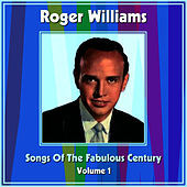 Play & Download Songs Of The Fabulous Century Volume 1 by Roger Williams | Napster