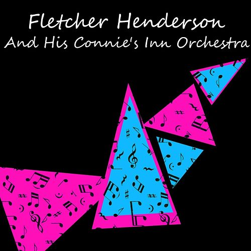 And His Connie's Inn Orchestra by Fletcher Henderson