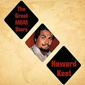 Play & Download The Great MGM Stars - Howard Keel by Howard Keel | Napster