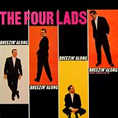 Play & Download Breezin' Along by The Four Lads | Napster
