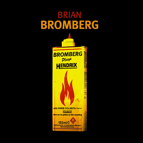 Play & Download Bromberg Plays Hendrix by Brian Bromberg | Napster