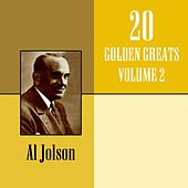20 Golden Greats Volume 2 by Al Jolson