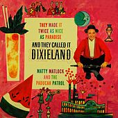 Play & Download And They Called It Dixieland by Matty Matlock | Napster