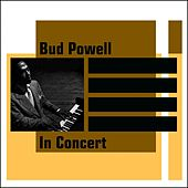 Play & Download In Concert by Bud Powell | Napster